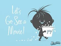 映画を見に行くかもしれません。